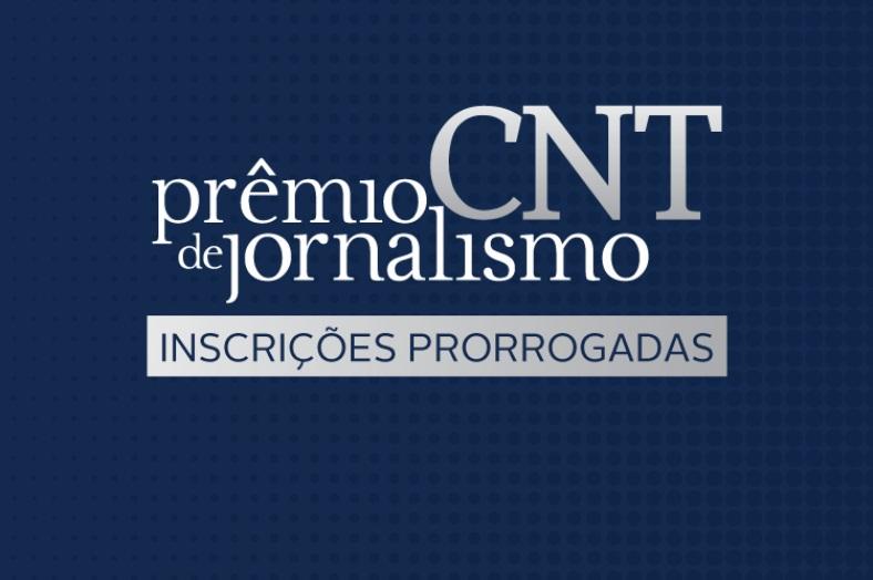 Prêmio CNT - inscrições prorrogadas